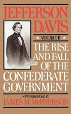 The Rise And Fall Of The Confederate Government: Volume 2: By Davis, Jefferson