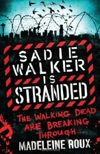 Sadie Walker is Stranded by Madeleine Roux (Paperback, 2012) New Book
