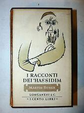 Cento Libri Longanesi - Martin Buber: I Racconti dei 'Hassidim 1962 illustrato