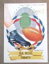 TRINITY COLLEGE @ SUL ROSS COLLEGE FOOTBALL PROGRAM - 1951 - EX SHAPE
