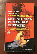 Willard Motley Let No Man Write My Epitaph Signet D1693 1959 Paperback