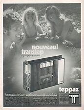 ▬► PUBLICITE ADVERTISING AD Nouveau Transtep TEPPAZ Magnétophone à cassettes