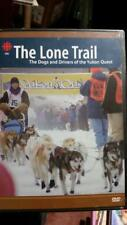 BRAND NEW CBC The Lone Trail: The Dogs and Drivers of the Yukon Quest
