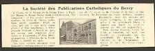 36 CHATEAUROUX STE DES PUBLICATIONS CATHOLIQUES DU BERRY LA CROIX DE INDRE 1925