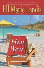 Heat Wave by Jill Marie Landis (2004, Hardcover)
