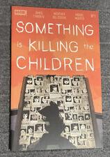 SOMETHING IS KILLING THE CHILDREN #1 5TH PRINT BOOM STUDIOS