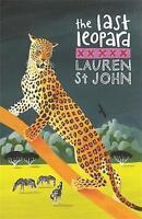 The White Giraffe Series: The Last Leopard: Book 3, St John, Lauren, Very Good B