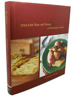 Joyce Goldstein, Paolo Nobile ITALIAN SLOW AND SAVORY  1st Edition 1st Printing