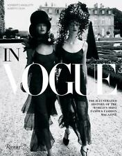 In Vogue : The Illustrated History of the World's Most Famous Fashion Magazine b