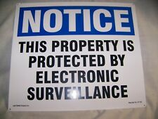 """Metal Sign 14""""x12"""" NOTICE PROTECTED SURVEILLANCE Bold Lettering 4 corner holes"""