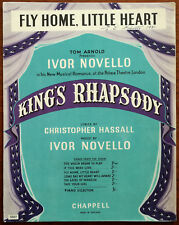 """Fly Home, Little Heart from """"King's Rhapsody"""" by Ivor Novello Chappell & Co 1949"""