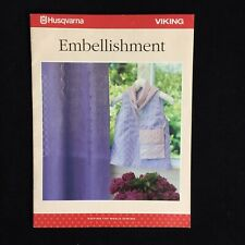 Husqvarna Viking Embellishment Sewing Guide Booklet
