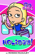 Go Girl Book #29 Holiday! by Rowan McAuley Paperback