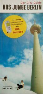Das junge Berlin - Der City Guide (Taschenbuch) Reiseführer