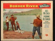 BORDER RIVER Joel McRea Yvonne DeCarlo 1954 MOVIE LOBBY CARD POSTER