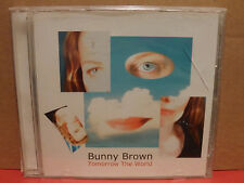 Bunny Brown - Tomorrow the World CD Alternative Rock Near Mint Condition RARE