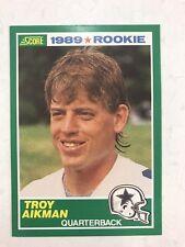 🔥 TROY AIKMAN 1989 SCORE FOOTBALL  RC ROOKIE CARD DALLAS COWBOYS  HOF ⭐️ 🏈