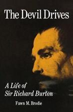 The Devil Drives: A Life of Sir Richard Burton