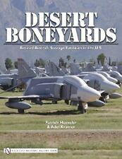 Book - Desert Boneyard: Retired Aircraft Storage Facilities n the U.S.