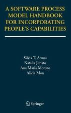 A Software Process Model Handbook for Incorporating People's Capabilities, All A