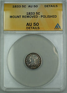 1833 Bust Silver Half Dime 5c Coin ANACS AU-50 Details (Ex 19th C. Bracelet) TJB
