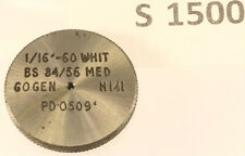 "S1500 1/16""-60 Whit GO thread ring GAUGE, unused"