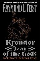 Krondor: Tear of the Gods: Book Three of the Riftwar Legacy by Raymond E. Feist