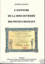 L'aventure de la mine ouvrière des Petits-Châteaux Mémoire de la mine (1998)