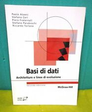 AA. VV. BASI DI DATI Architetture e linee di evoluzione 2° ed - McGraw Hill 2007