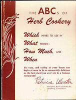 The ABCs of Herb Cookery House of Herbs Inc Recipe Booklet