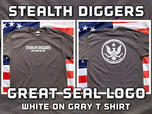 Stealth Diggers great seal gray t shirt live free or die metal detecting