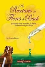 NEW Un recetario de flores de Bach (Spanish Edition)
