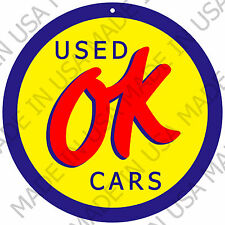 "OK Used Cars Aluminum Sign - Novelty Reproduction - 12"" Round - Made in USA"
