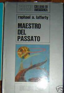 Maestro del passato Lafferty fantascienza cosmo NORD