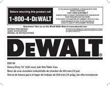 Dewalt Table Saw  Instruction Manual Model #DW744