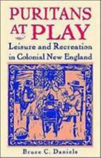 Puritans At Play: Leisure and Recreation in Colonial New England-ExLibrary