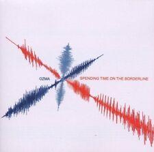 Ozma spending time on the borderline (2003) CD []