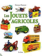 Les Jouets Agricoles - Etienne Flament  - Neuf