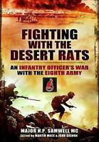 Fighting with the Desert Rats Infantry Officer's War with Eighth Army by Samwell