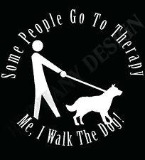 Perro Paseo de Gracia me caminar al perro Terapia Camiseta Regalo Perro amante Camiseta ¿