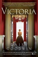 Victoria: A novel of a young queen by the Creator/Writer of the Masterpiece Pres