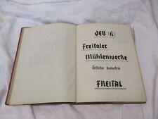 1954  bis 1964 geführt / Freital - Mühlenwerke - EHRENBUCH ( bebildert )