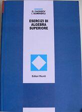 D. FADDEEV I. SOMINSKIJ ESERCIZI DI ALGEBRA SUPERIORE EDITORI RIUNITI MIR 1999