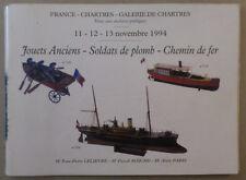 CATALOGUE VENTE CHARTRES   ** JOUETS  SOLDATS DE PLOMB TRAINS  ** NOV. 1994