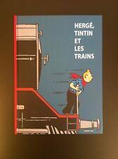 HERGE * TINTIN ET LES TRAINS * MOULINSART CASTERMAN 2015