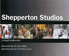 NEW Shepperton Studios: A Visual Celebration by Morris Bright