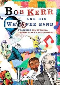 Bob Kerr and His Whoopee Band (DVD)