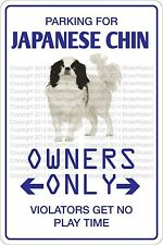 """*Aluminum* Parking For Japanese Chin 8""""x12"""" Metal Novelty Sign Ns 445"""