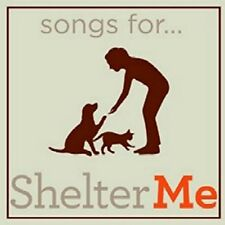 Various Artists - Songs for Shelter Me / Various [New CD]