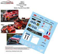 DECALS 1/18 REF 1603 CITROEN C3 WRC SEBASTIEN LOEB TOUR DE CORSE 2018 RALLYE